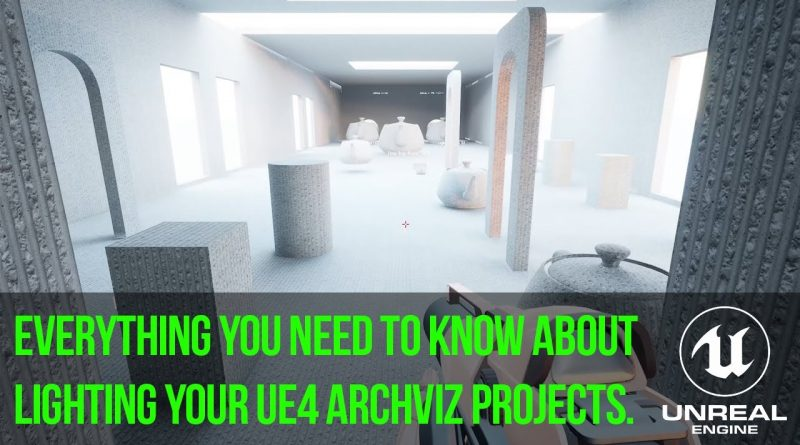 Unreal Engine Architectural Lighting Tutorial   Final Part 4