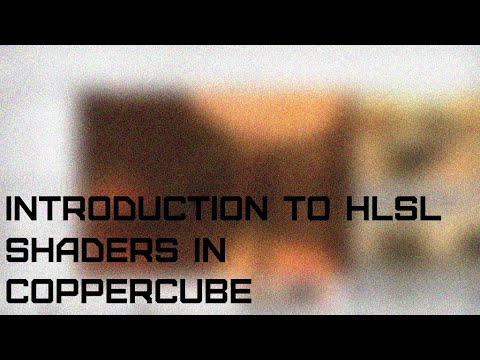 Introduction to HLSL Shaders in CopperCube