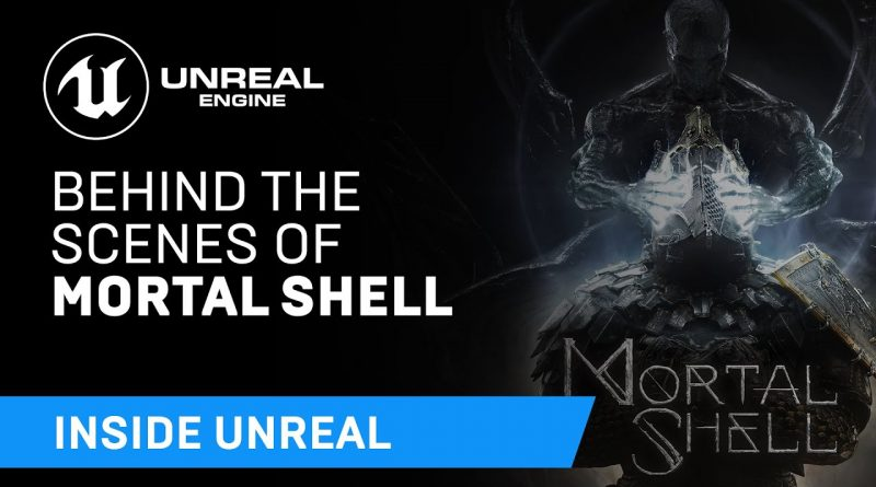 Behind The Scenes of Mortal Shell   Inside Unreal