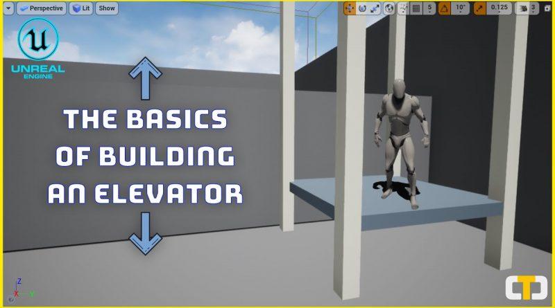 How To Make An Elevator (The Basics)   UE4 Tutorial