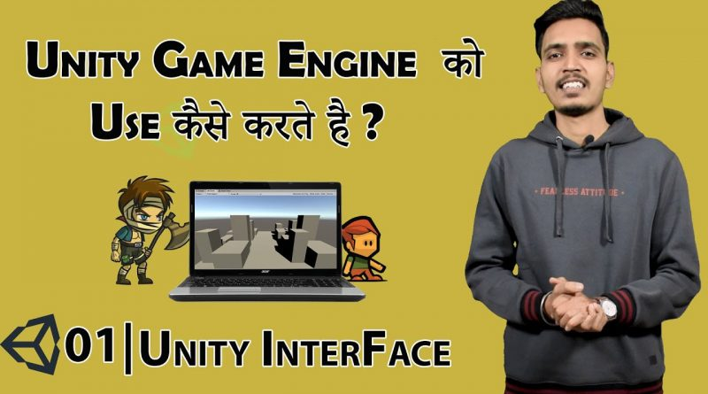 How To Use  Unity Game Engine in Hindi