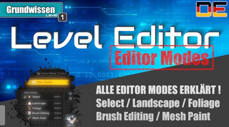 Unreal Engine Tutorial Serie   Teil 5   LEVEL EDITOR - Editor Modes   Deutsch / German