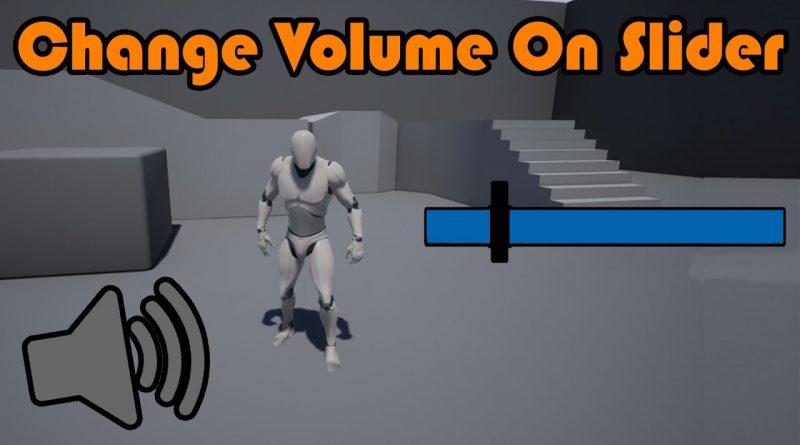 Change Master Volume Audio On Slider - Unreal Engine 4 Tutorial