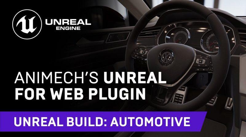 Animech's Unreal for Web Plugin   Unreal Build: Automotive 2021