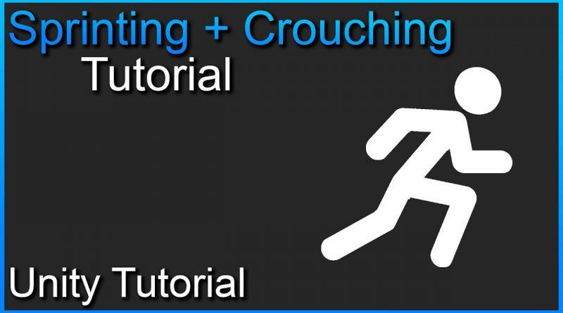 Unity Tutorial | Crouching + Sprinting