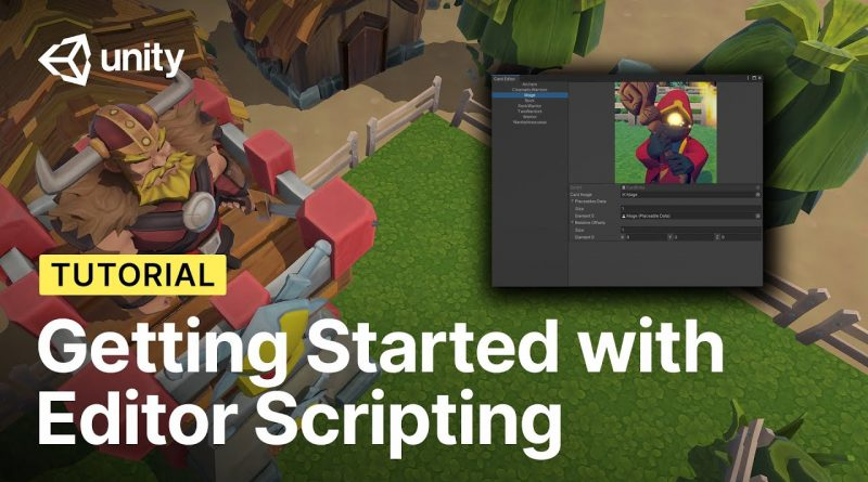 Getting Started with Editor Scripting in Unity!   Tutorial