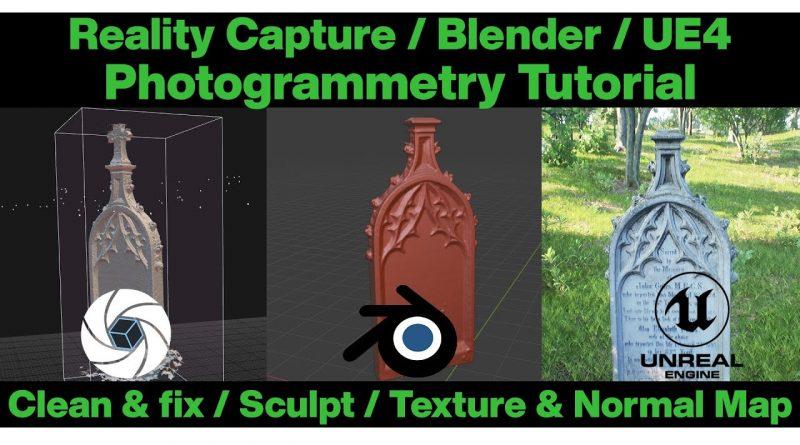 Reality Capture / Blender / Unreal Engine / Tutorial Budget photogrammetry 3d Scan  - fix, clean, UV