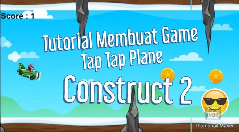 Tutorial Tap Tap Plane Game Android dengan Construct 2