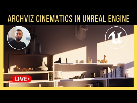 How to make an Archviz Cinematic With Unreal Engine | Live Stream