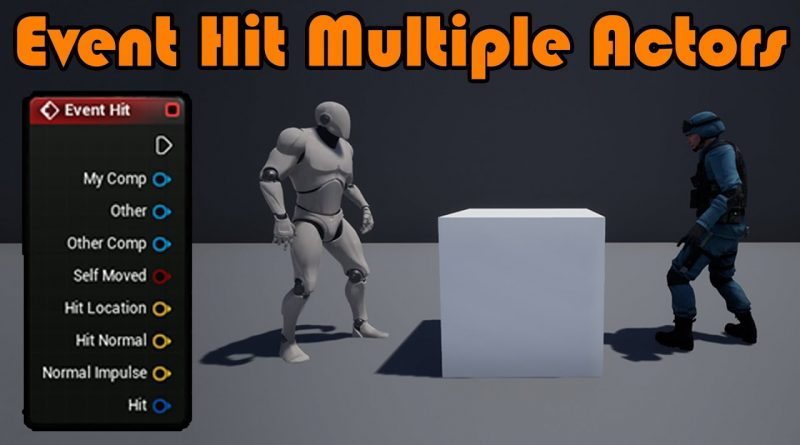 Search For Multiple Actors On Event Hit Or Event Begin Overlap - Unreal Engine 4 Tutorial