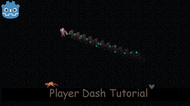 GODOT Celeste like Dash tutorial
