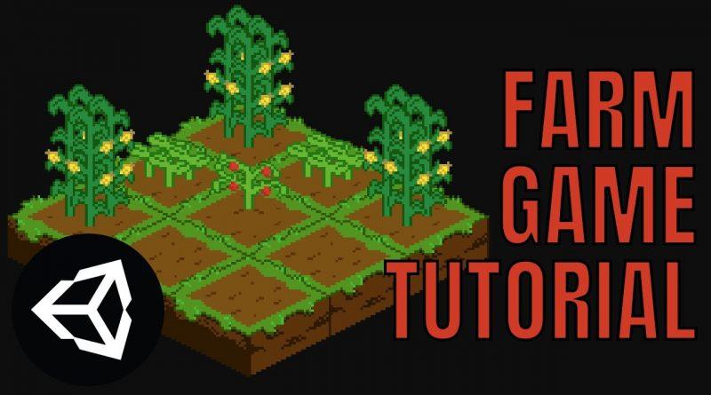 Unity Farm Game Tutorial - Planting & Harvesting - Part 1