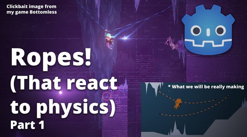 How to make Ropes that react to Physics in Godot (Part 1)