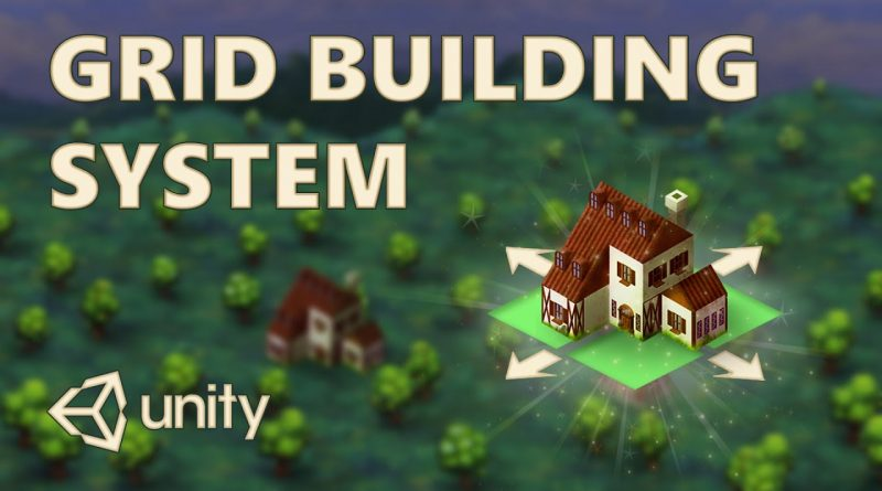 Grid Building System  - City Builders, RTS | Unity Tutorial