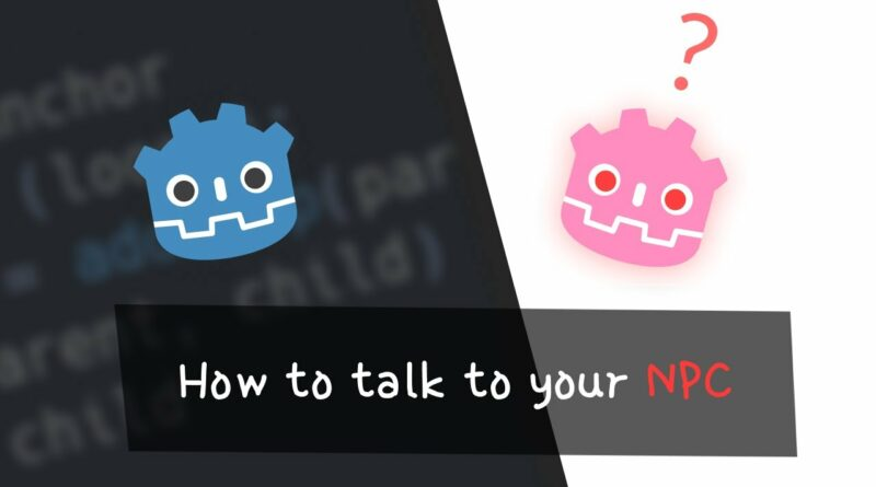 Interact with your NPCs - Tutorial