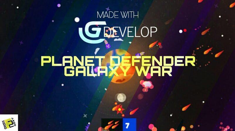 Planet defender galaxy war game under development made with Gdevelop level testing