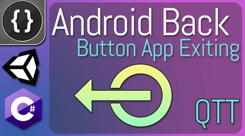 Exit Your Game Using The Back Button | Unity 3D Tutorial