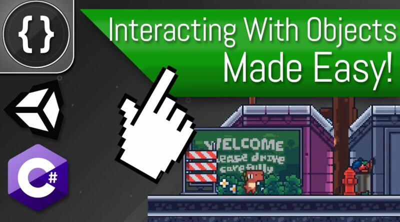 How To Interact With Objects [Unity Tutorial]