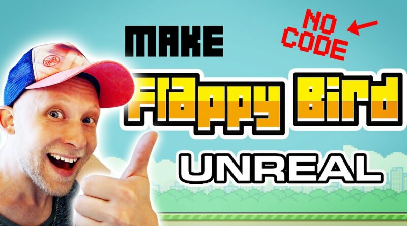 Make Flappy Bird In Unreal Engine with NO CODE Tutorial   Part 1 / 3