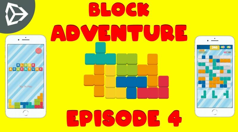 Block Adventure | Puzzle Block Mobile Game Unity Tutorial - Episode 4